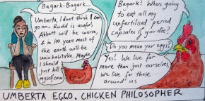 Umberta Eggo, Chicken Philosopher- Live and let Lay