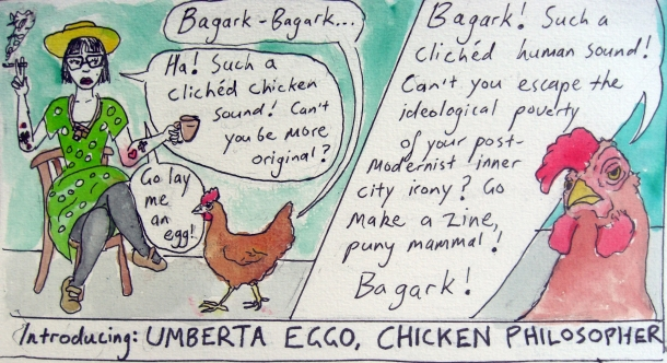 Introducing Umberta Eggo, Chicken Philosopher